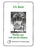 J.S. Bach: Wachet Auf, Ruft Uns Die Stimme