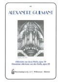 Alexandre Guilmant: Offertoire Sur Deux Noels, Deuxieme Offertoire Sur Des Noels
