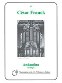 Cesar Franck: Andantino For Organ