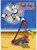 Rosetty: Harping Together