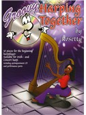 Rosetty: Groovy Harping Together