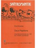 Emil Kronke: Deux Papillons Op.165