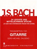 J.S. Bach: 24 Easy And Intermediate Pieces For Guitar