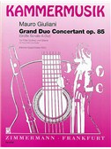 Mauro Giuliani: Grand Duo Concertant Op.85