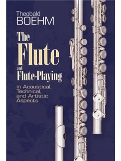 Theobald Boehm: The Flute And Flute Playing Books | Flute
