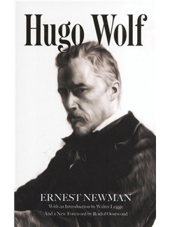 Ernest Newman: Hugo Wolf Books |