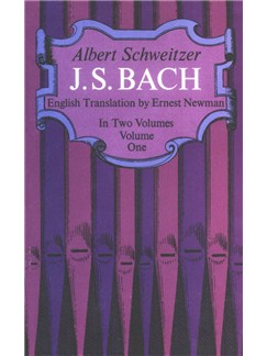 Albert Schweitzer: J.S. Bach - Volume One Books |