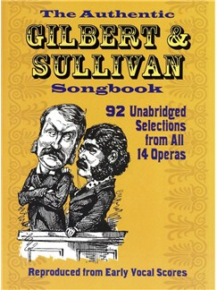 The Authentic Gilbert & Sullivan Songbook Books | Voice, Piano