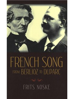 Frits Noske/Rita Benton: French Song From Berlioz To Duparc Books | Voice