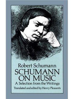 Robert Schumann: Schumann on Music - A Selection From The Writings Books |