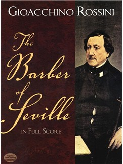 Gioacchino Rossini: The Barber Of Seville In Full Score Books | Opera