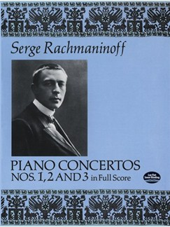 Serge Rachmaninoff: Piano Concertos Nos. 1, 2 and 3 In Full Score Books | Piano, Score