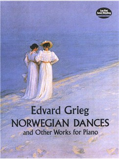 Edvard Grieg: Norwegian Dances And Other Works Books | Piano