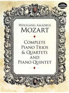 W.A. Mozart: Complete Piano Trios And Quartets And Piano Quintet Books | Piano Chamber, Violin, Cello, Chamber Group