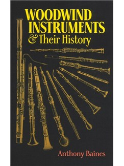 Anthony Baines: Woodwind Instruments And Their History Books |