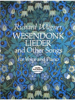 Richard Wagner: Wesendonk Lieder And Other Songs For Voice And Piano Books | Voice, Piano Accompaniment