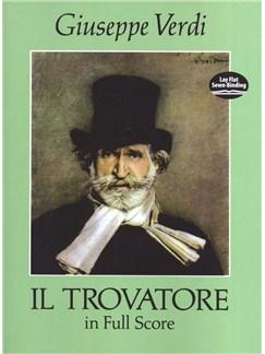 Giuseppe Verdi: Il Trovatore In Full Score Books | Voice, Orchestra