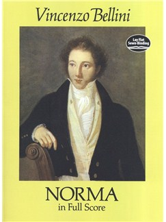 Vincenzo Bellini: Norma In Full Score Books | Voice, Orchestra