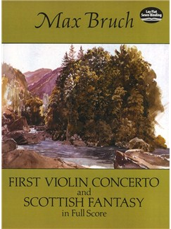 Max Bruch: First Violin Concerto And Scottish Fantasy In Full Score Books | Violin, Orchestra