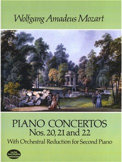 W.A. Mozart: Piano Concertos Nos. 20, 21 And 22 Books | Two Pianos