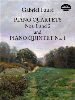 Gabriel Fauré: Piano Quartet No.1/Piano Quartet No.2/Piano Quintet No.1 Books | Piano, Quintet