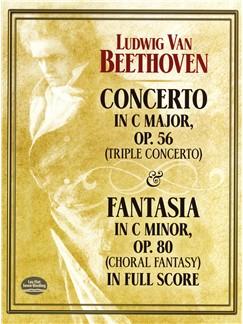 Ludwig Van Beethoven: Concerto In C  Op.56 (Triple Concerto) / Fantasia In C Minor Op.80 (Choral Fantasy) Books | Piano, Violin, Cello, Orchestra