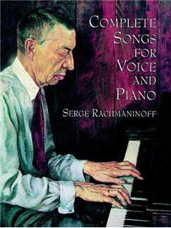Serge Rachmaninoff: Complete Songs For Voice And Piano Books | Piano, Voice