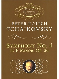 P.I. Tchaikovsky: Symphony No.4 In F Minor Op.36 Books | Orchestra