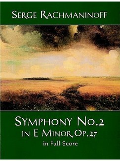 Serge Rachmaninoff: Symphony No. 2 In E Minor, Op. 27 In Full Score Books | Orchestra