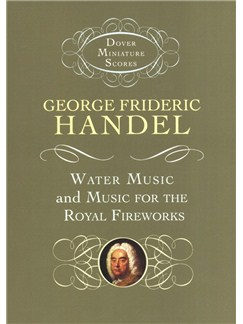 G.F. Handel: Water Music And Music For The Royal Fireworks Books | Orchestra