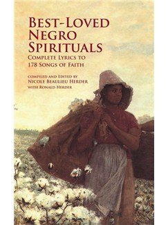 Best-Loved Negro Spirituals - Complete Lyrics To 178 Songs Of Faith Books | Voice