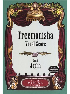 Scott Joplin: Treemonisha Books | SATB, Piano Accompaniment