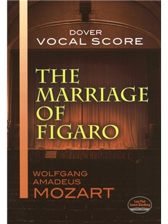W.A. Mozart: The Marriage Of Figaro (Vocal Score) Books | Voice, Piano Accompaniment