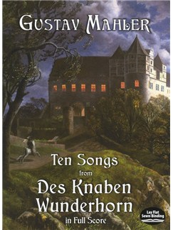 Gustav Mahler: Ten Songs From Des Knaben Wunderhorn Books | Voice, Orchestra