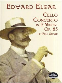 Edward Elgar: Cello Concerto In E Minor Op.85 - Full Score Books | Cello, Orchestra