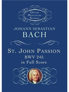 J.S. Bach: St. John Passion BWV 245 (Study Score) Books | Orchestra
