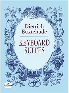 Dietrich Buxtehude: Keyboard Suites Books | Keyboard