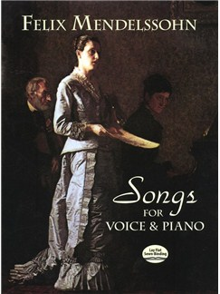 Felix Mendelssohn: Songs For Voice And Piano Books | Voice, Piano Accompaniment