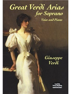 Giuseppe Verdi: Great Verdi Arias For Soprano Books | Soprano, Piano Accompaniment