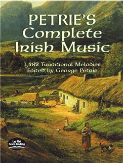 George Petrie: Petrie's Complete Irish Music - 1,582 Traditional Melodies Books |