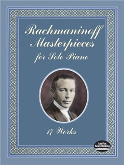 Rachmaninoff Masterpieces For Solo Piano - 17 Works Books | Piano