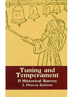 Tuning And Temperament: A Historical Study Books |