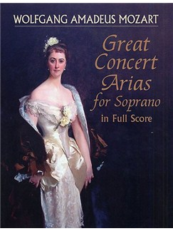 W. A. Mozart: Great Concert Arias For Soprano (Full Score) Books | Soprano, Orchestra