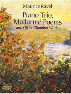 Maurice Ravel: Piano Trio, Mallarmé Poems And Other Chamber Works Books | Chamber Group