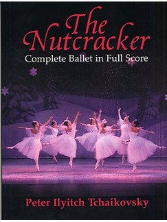 Pyotr Ilyich Tchaikovsky: The Nutcracker (Complete Ballet In Full Score) Books | Orchestra