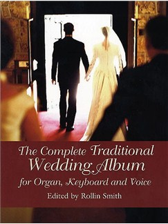 The Complete Traditional Wedding Album Books | Keyboard, Organ, Voice