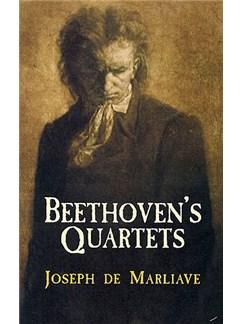 Joseph De Marliave: Beethoven's Quartets Books |