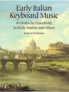 Early Italian Keyboard Music (Ed. Esposito) Piano Solo Books | Piano