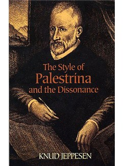 The Style Of Palestrina And The Dissonance Books |