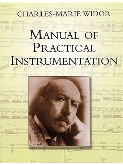 Charles-Marie Widor: Manual Of Practical Instrumentation Books |